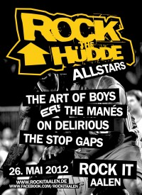 Flyer - Rock The Hüdde Allstars - The Art Of Boys + The Manés + On Delirious + The Stop Gaps