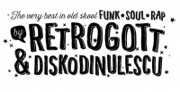 Flyer - Listen to good Music; The very best in old SKOOL Funk, Soul, Rap